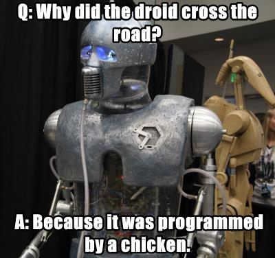 Q: Why did the droid cross the road?