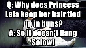 Q: Why does Princess Leia keep her hair tied up in buns?