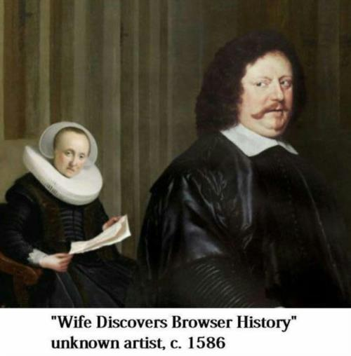 When your wife finds the browser history