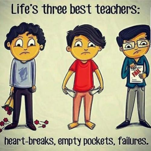 Life#39;s three best teachers!