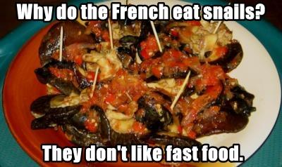 Why do the French eat snails?