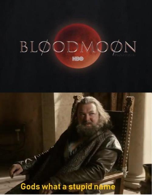 BloodMoon GOT meme