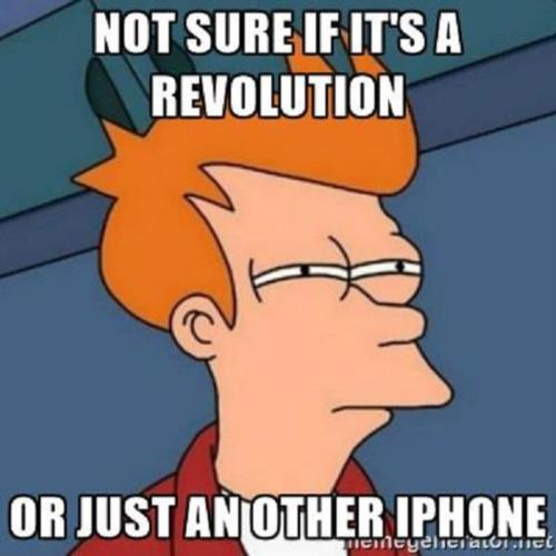 NOT SURE IF IT A REVOLUTION OR ANOTHER IPHONE...