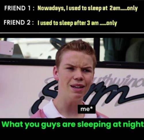 you're sleeping
