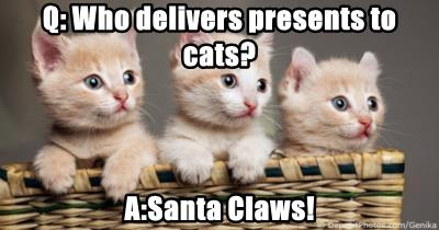 Q: Who delivers presents to cats?