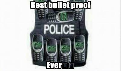 Best bullet proof