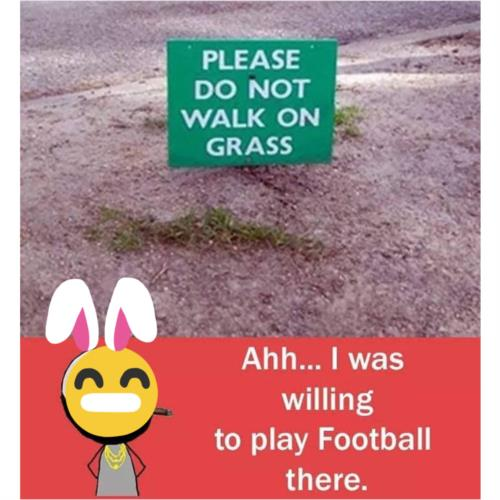 Ahh I was willing to play football their 😂🤣