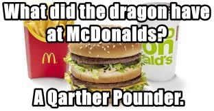 What did the dragon have at McDonalds?