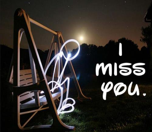 I think of you everyday and I still miss u...